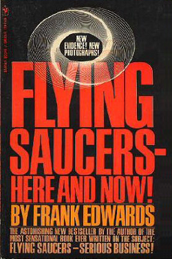 Flying saucers - here and now! by Frank Edwards