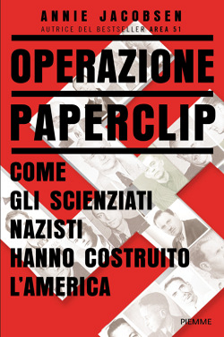 Operazione Paperclip by Annie Jacobsen