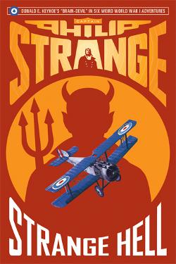 Captain Philip Strange: Strange Hell by Donald E. Keyhoe