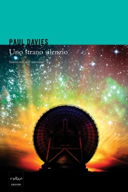 Uno strano silenzio by Paul Davies - traduzione di Eva Filoramo