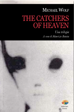 The Catchers of Heaven by Michael Wolf
