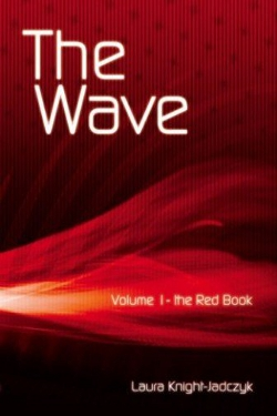 The wave vol. 1 The red book by Laura Knight-Jadczyk