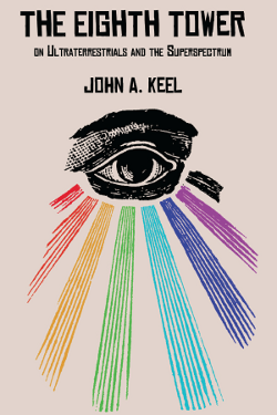 The eighth tower by John A. Keel