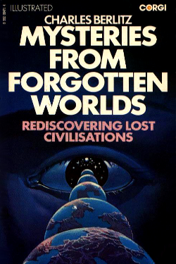 Mysteries from Forgotten Worlds by Charles Berlitz
