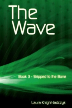 The wave vol. 3 Stripped to the bone by Laura Knight-Jadczyk