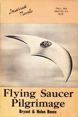 Flying Saucer Pilgrimage by Bryant and Helen Reeve