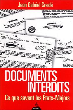 Documents interdits- Ce que savent les états-majors by Jean-Gabriel Greslé