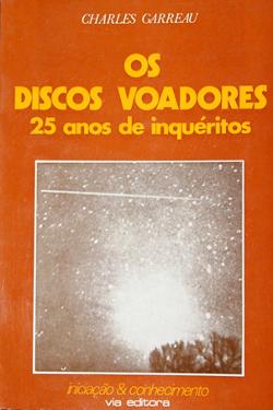 Os Disco Voadores 25 anos De Inquéritos by Charles Garreau