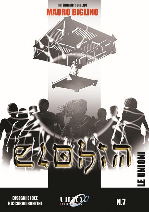 Le Unioni - Elohim vol. 7  Mauro Biglino - Riccardo Rontini