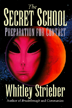 The Secret School by Whitley Strieber