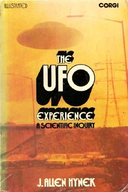 The UFO Experience - A Scientific Inquiry by J. Allen Hynek