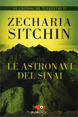 Le Astronavi del Sinai - Le Cronache Terrestri Vol.2
