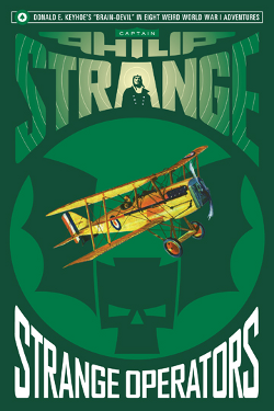 Captain Philip Strange: Strange Operators By Donald E. Keyhoe