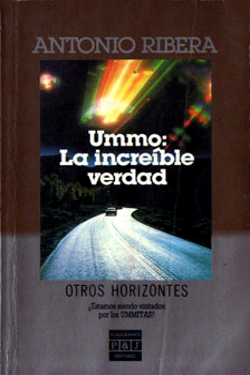 Ummo: La increible verdad by Antonio Ribera