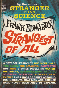 Strangest of all Science by Frank Edwards