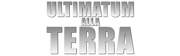 Ultimatum alla Terra - The Day the Earth Stood Still