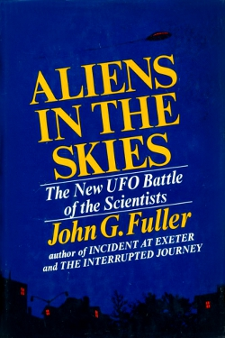 Aliens in the Skies by John G. Fuller