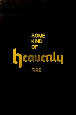 Some Kind of Heavenly Fire by Maria Lax