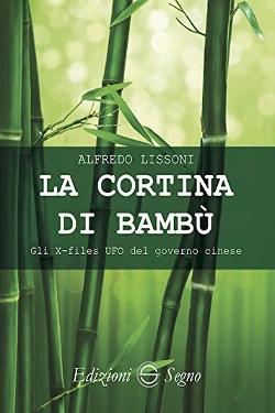 La cortina di bambù. Gli X-files del governo cinese by Alfredo Lissoni