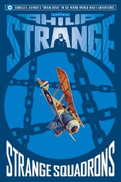 Captain Philip Strange: Strange squadrons by Donald E. Keyhoe