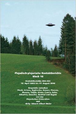 Plejadisch Plejarische Kontaktberichte by Billy Eduard Albert Meier block n.  10
