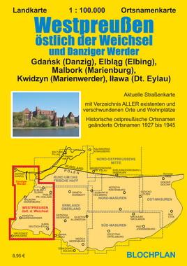 Ostpreussenreise Westpreussen östlich der Weichsel