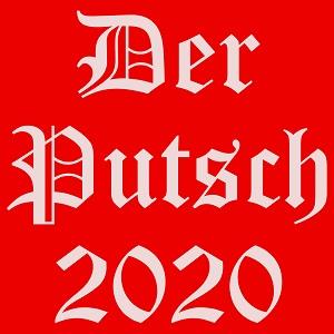 Dieses quadratische Bild von Thorsten Hülsberg zeigt mit weißer Schrift (Old English Text) auf rotem Grund in drei Zeilen: Der Putsch 2020.
