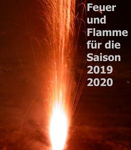 Ein Pyrobild mit der Aufschrift Feuer und Flamme für die Saison 2019 2020