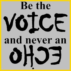 Dieses jüngste FAIRschreiben-dÜsign von Thorsten Hülsberg zeigt in schwarzer Schrift auf silbernen Grund und golden gerahmt Be the VOICE and never an ECHO, wobei das letzte Wort gespiegelt ist.