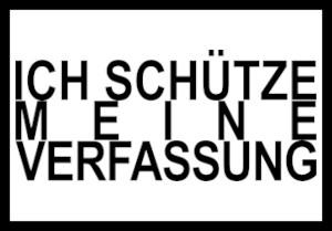 Dieses dÜsign von Thorsten Hülsberg zeigt im schwarzen Rahmen: ICH SCHÜTZE MEINE VERFASSUNG.