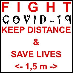 Dieses dÜsign von Thorsten Hülsberg zeigt auf weißem Grund, schwarz gerahmt den Hinweis: FIGHT COVID-19 KEEP DISTANCE & SAVE LIVES <- 1,5 m ->. Das Virus ist dabei schwarz in einer anderen Schriftart abgehoben, während der Rest rot ist.