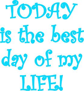 Dieses FUNbox-dÜsign von Thorsten Hülsberg zeigt: TODAY is the best day of my LIFE!
