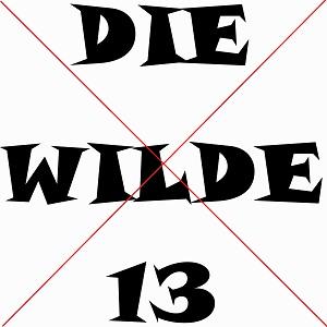 Auf diesem Bild von Thorsten Hülsberg liest man schwarz auf weiß Die wilde 13, allerdings ist dies rot durchgekreuzt.
