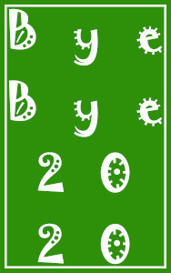 Dieses Bild von Thorsten Hülsberg zeigt im typischen BALLacker-Design Bye Bye 2020 über vier Zeilen in einer Schrift, welche an ein Virus erinnert.