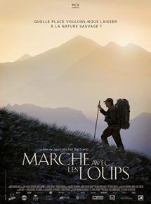 Marche avec les loups ; Jean-Michel Bertrand. Culture Max de nature