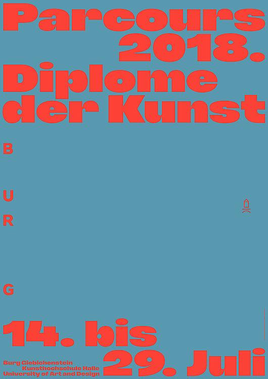 "Plakat zur Ausstellung ""Parcours 2018. Diplome der Kunst"" Gestaltung: Marlen Kaufmann, Marie Schuster"