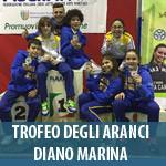 8 FEBBRAIO - TROFEO DEGLI ARANCI - DIANO MARINA