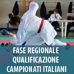 14 FEBBRAIO - FASE REGIONALE QUALIFICAZIONE CAMPIONATI ITALIANI ASSOLUTI DI KUMITE