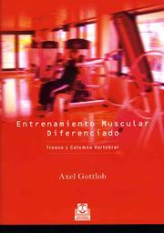 Dr. Axel Gottlob: Entrenamiento Muscular Diferenciado