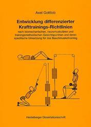 Buch von Dr. Axel Gottlob: Entwicklung differenzierter Krafttrainings-Richtlinien