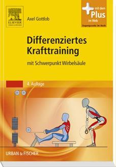 Buch von Dr. Axel Gottlob: Differenziertes Krafttraining mit Schwerpunkt Wirbelsäule