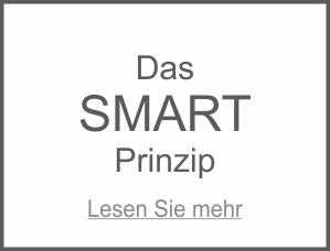 Das SMART Prinzip