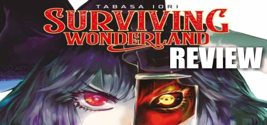 Review: Surviving Wonderland! 1 - Märchen mal anders erzählt! [MANGA]