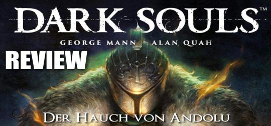 Review: DARK SOULS - Band 1: Der Hauch von Andolu [COMIC]