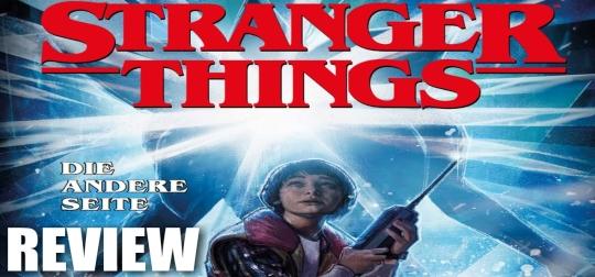 Review: Stranger Things 1: Die andere Seite - Was geschah auf der dunklen Seite? [COMIC]