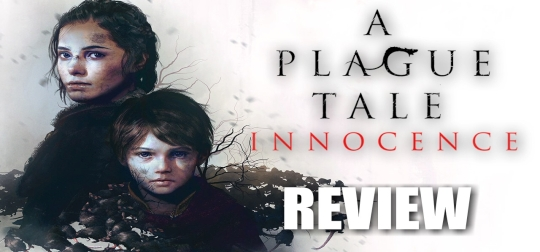 Review: A Plague Tale: Innocence - Game of the Year? [PS4]
