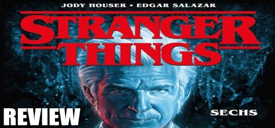 Review: Stranger Things 2: Sechs - Was geschah vor der ersten Staffel? [COMIC]