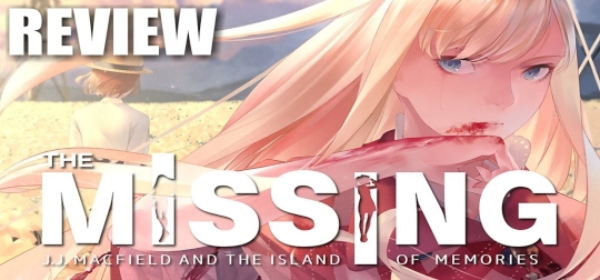 Review: The MISSING: J.J. Macfield and the Island of Memories - Eine wirklich unglaubliche Erfahrung? [PC]