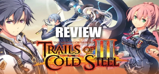 Review:  The Legend of Heroes: Trails of Cold Steel III - Es geht endlich in die nächste Runde! [PS4]