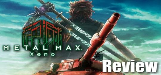 Review: METAL MAX Xeno - Mad Max und Girls & Panzer lassen grüßen! [PS4]